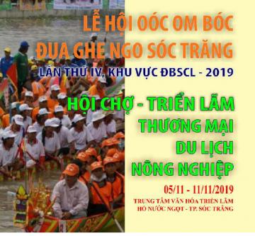 LỄ HỘI OÓC OM BÓC ĐUA GHE NGO SÓC TRĂNG LẦN THỨ IV, KHU VỰC ĐBSCL - 2019